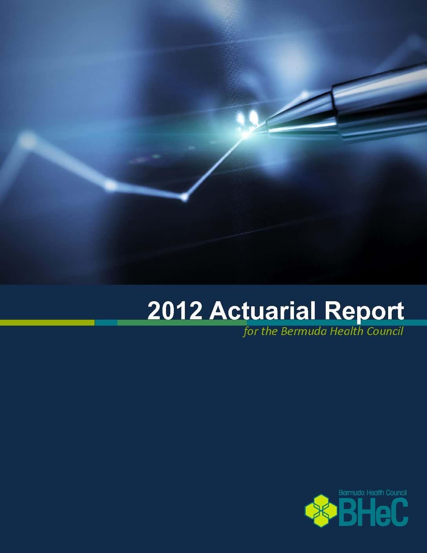 2012 Actuarial Report